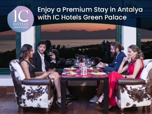 Enjoy-a-Premium-Stay-in-Antalya-with-IC-Hotels-Green-Palace.jpg