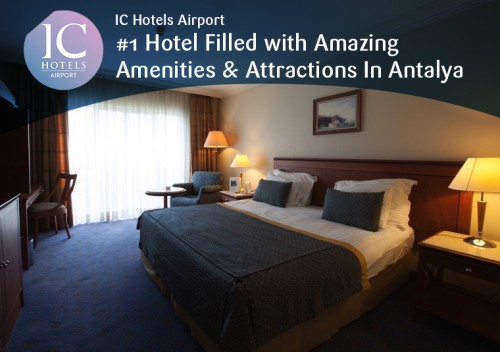 IC-Hotels-Airport---1-Hotel-Filled-with-Amazing-Amenities--Attractions-In-Antalya.jpg