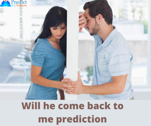 Will-he-come-back-to-me-prediction-2.png